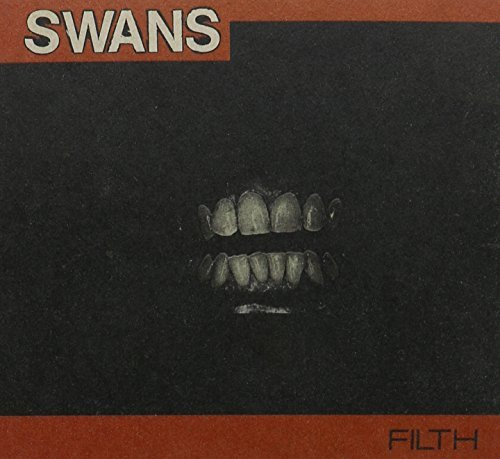 Swans Filth Deluxe Edition