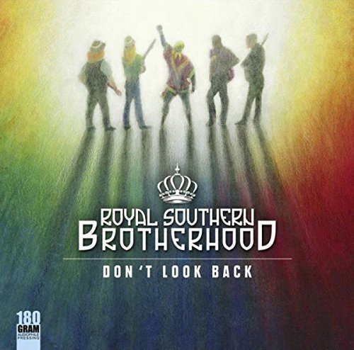 Royal Southern Brotherhood Don't Look Back