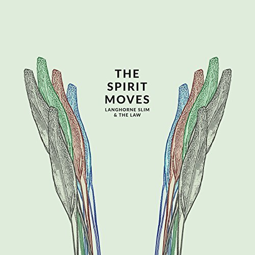 Langhorne Slim & The Law Spirit Moves