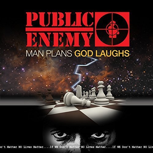 Public Enemy Man Plans God Laughs
