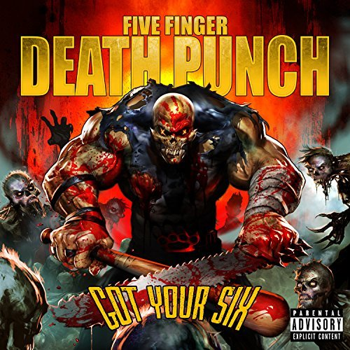 Five Finger Death Punch Got Your Six (deluxe) Got Your Six (deluxe)
