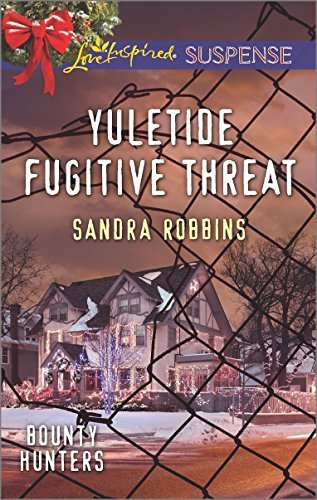 Sandra Robbins Yuletide Fugitive Threat