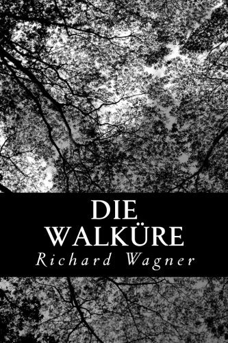 Richard Wagner Die Walkure