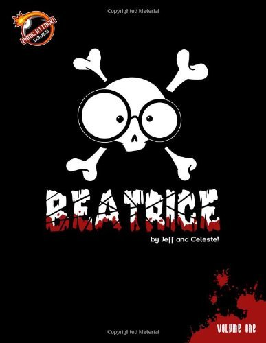 Jeff And Celeste! Beatrice Volume One