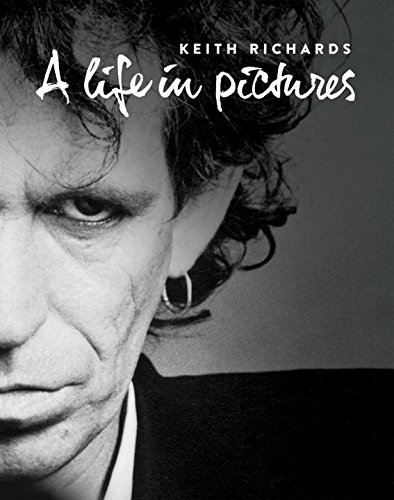 Andy Neill Keith Richards A Life In Pictures