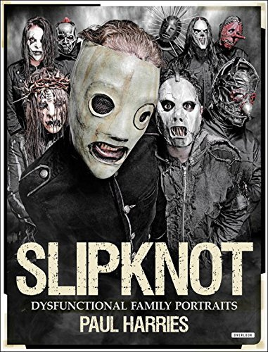 Paul Harries Slipknot Dysfunctional Family Portraits