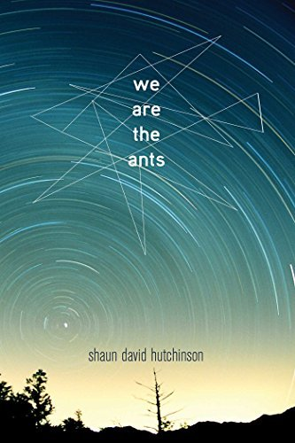 Shaun David Hutchinson We Are The Ants