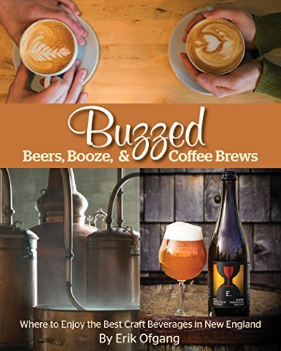 Erik Ofgang Buzzed Beers Booze & Coffee Brews