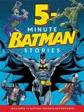 Donald B. Lemke Batman Classic 5 Minute Batman Stories