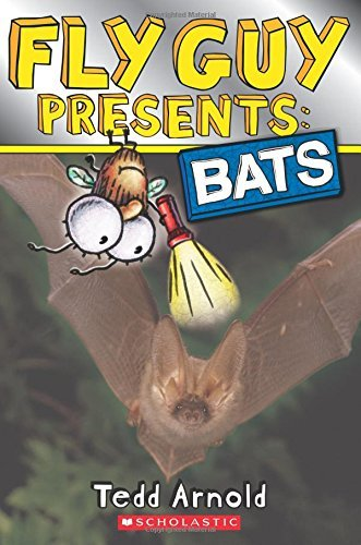 Tedd Arnold Fly Guy Presents Bats (scholastic Reader Level 2)