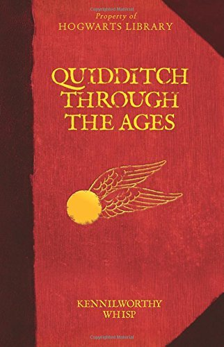 Kennilworthy Whisp Quidditch Through The Ages