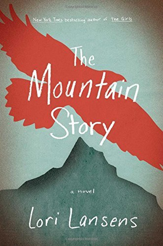 Lori Lansens The Mountain Story