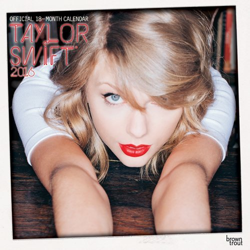 Inc Browntrout Publishers Taylor Swift 2015 2016