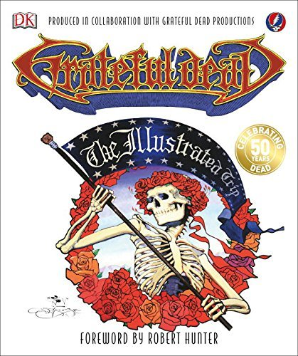 Maurice Waite Grateful Dead The Illustrated Trip