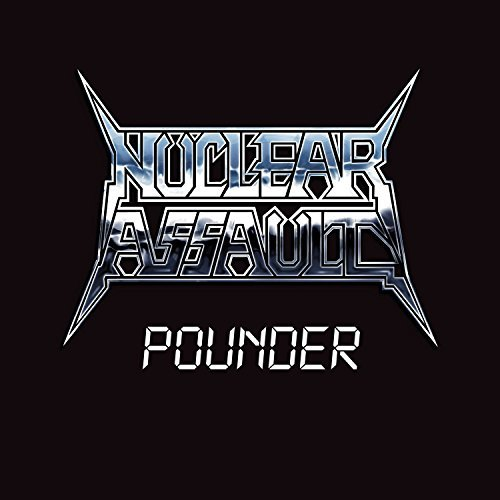 Nuclear Assault Pounder Pounder