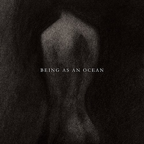 Being As An Ocean Being As An Ocean Being As An Ocean