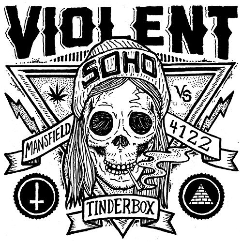Violent Soho Tinderbox Neighbour Neighbou