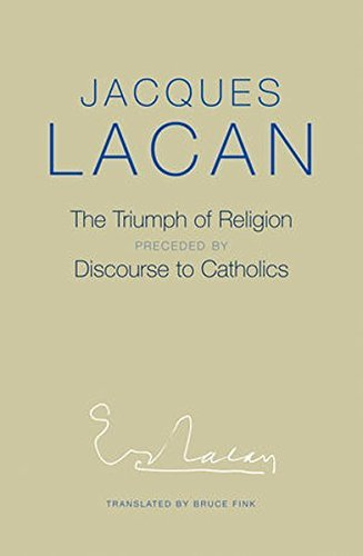 Jacques Lacan The Triumph Of Religion