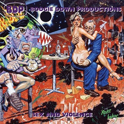 Boogie Down Productions Sex & Violence