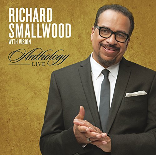 Richard Smallwood Anthology Live