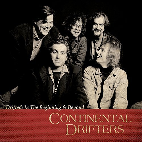 Continental Drifters Drifted In The Beginning & Beyond 2 CD Set
