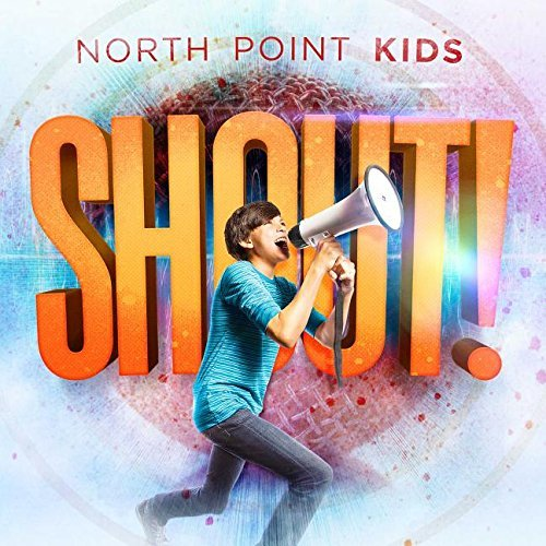 North Point Kids Shout
