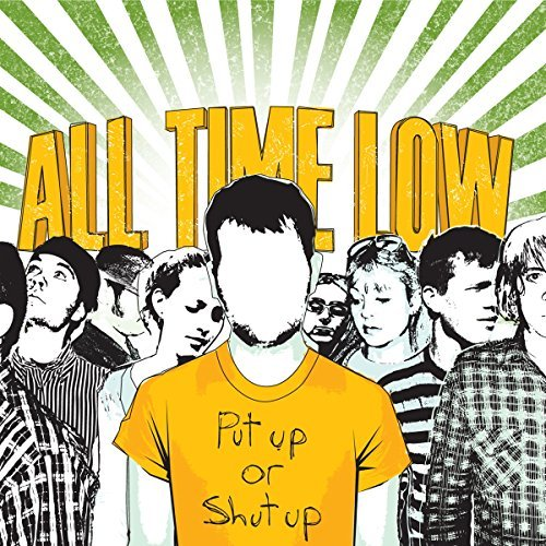 All Time Low Put Up Or Shut Up