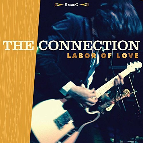 The Connection Labor Of Love Labor Of Love