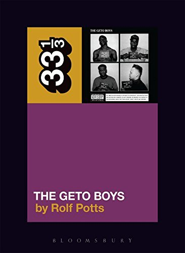 Rolf Potts Geto Boys' The Geto Boys