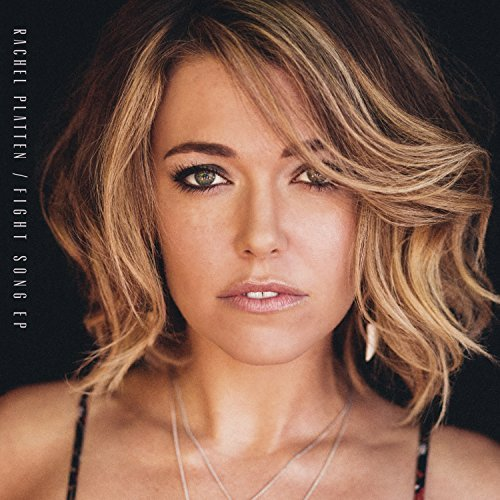 Rachel Platten Fight Song Import Can