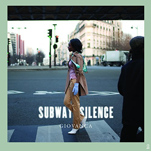Giovanca Subway Silence