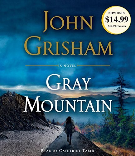 John Grisham Gray Mountain Abridged