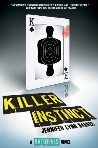 Jennifer Lynn Barnes Killer Instinct ((the Naturals #2))