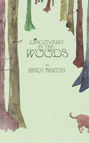 Sandy Barton Discovery In The Woods A St. Patrick's Day Surprise