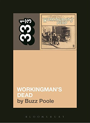 Buzz Poole Grateful Dead's Workingman's Dead Grateful Dead's Workingman's Dead