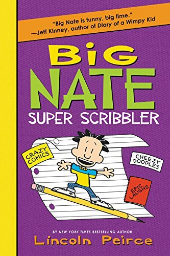 Lincoln Peirce Big Nate Super Scribbler