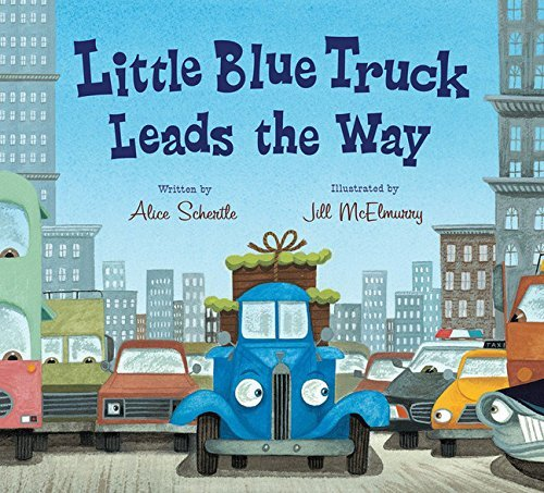 Alice Schertle Little Blue Truck Leads The Way Board Book
