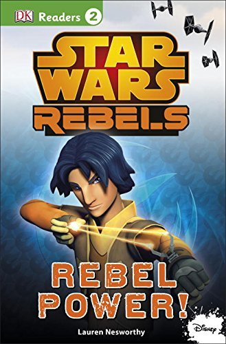 Dk Publishing Star Wars Rebels Rebel Power!