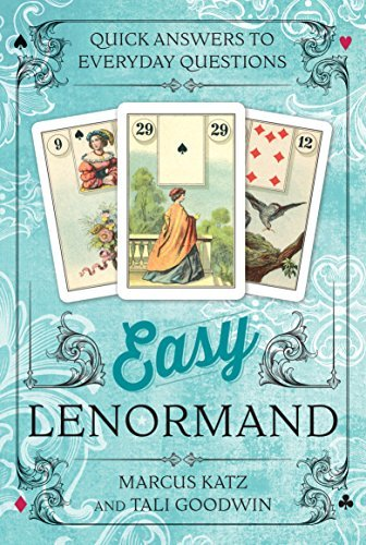 Marcus Katz Easy Lenormand Quick Answers To Everyday Questions