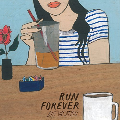 Run Forever Big Vacation