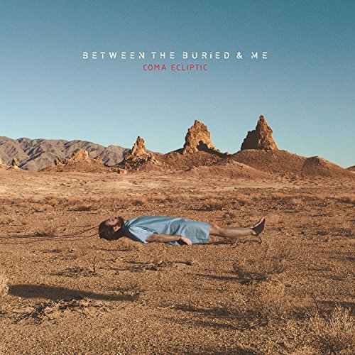 Between The Buried & Me Coma Ecliptic Coma Ecliptic