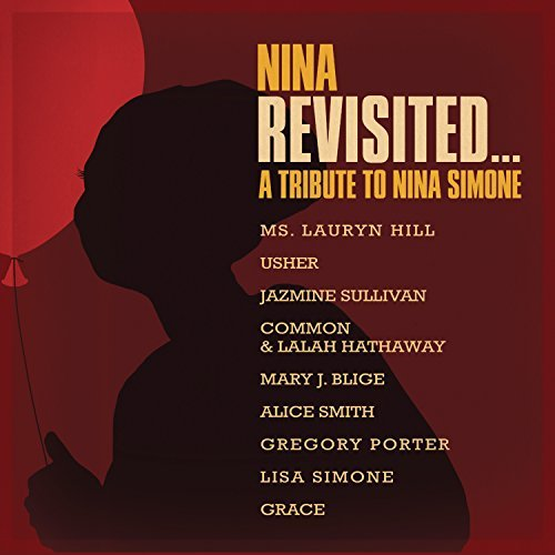 Nina Simone...Revisited A Tribute Album Nina Simone...Revisited A Tribute Album Nina Simone...Revisited A Tribute Album