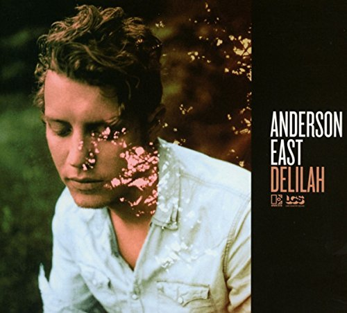 Anderson East Delilah