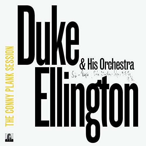 Duke & Orchestra Ellington Conny Plank Session Conny Plank Session