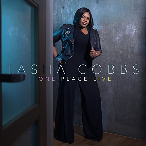 Tasha Cobbs One Place Live (live In Greens