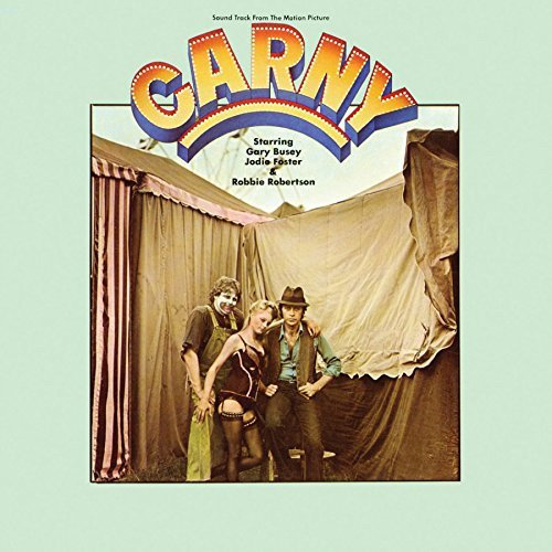 Robbie Robertson & Alex North Carny Soundtrack From The Motion Picture