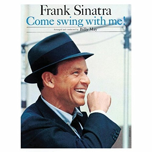 Frank Sinatra Come Swing With Me