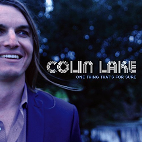 Colin Lake One Thing That's For Sure