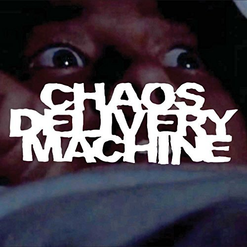 Chaos Delivery Machine Burn Mother Fucker Burn Explicit Version