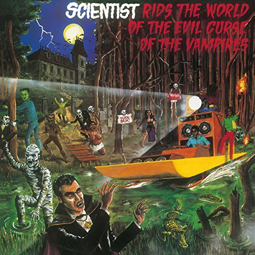 Scientist Rids The World Of The Evil Curse Of The Vampires Lp